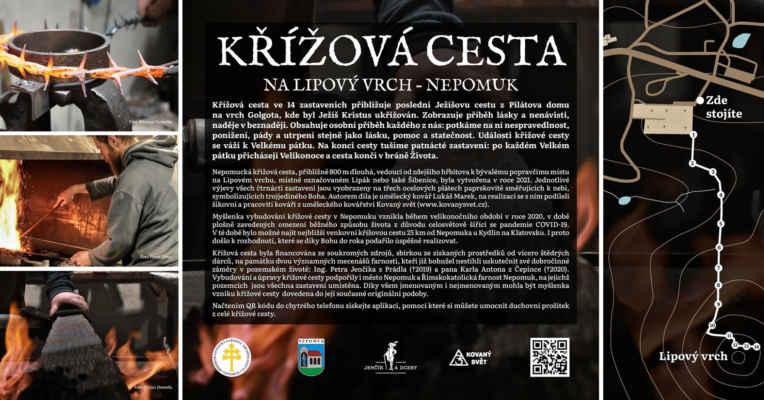 Myšlenka vybudování křížové cesty v Nepomuku vznikla během velikonočního období v roce 2020, v době plošně zavedených omezení běžného způsobu života z důvodu celosvětově šířící se pandemie COVID-19. V té době bylo možné najít nejbližší venkovní křížovou cestu 25 km od Nepomuka u Kydlin na Klatovsku. I proto došlo k rozhodnutí, které se díky Bohu do roka podařilo úspěšně realizovat. Křížová cesta byla financována ze soukromých zdrojů, sbírkou ze získaných prostředků od vícero štědrých dárců, na památku dvou významných mecenášů nepomucké farnosti, kteří již bohužel nestihli uskutečnit své dobročinné záměry v pozemském životě: Ing. Petra Jenčíka z Prádla (†2019) a pana Karla Antona z Čepince (†2020). Vybudování a úpravy křížové cesty podpořily i město Nepomuk a Římskokatolická farnost Nepomuk, na jejichž pozemcích jsou všechna zastavení umístěna. Informace jsou z webu města Nepomuk.